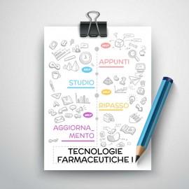 TECNOLOGIE FARMACEUTICHE I - Riassunto