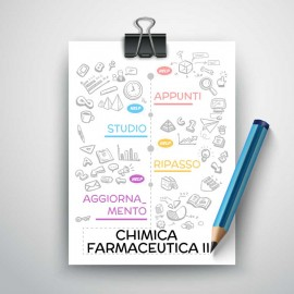 CHIMICA FARMACEUTICA II - Riassunto