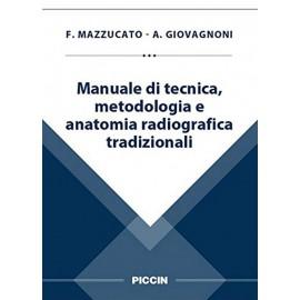 Manuale di tecnica, metodologia e anatomia radiografica tradizionali