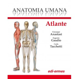 ANATOMIA UMANA - ATLANTE 1 VOLUME